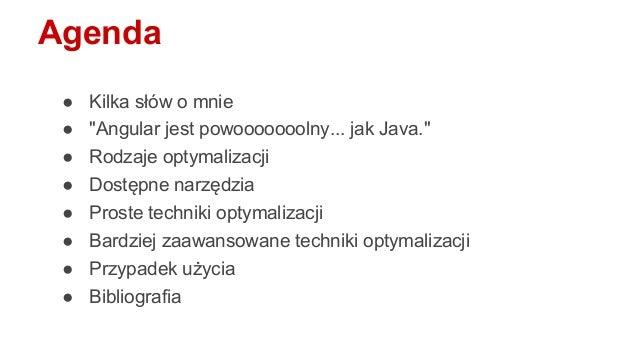 Praktyczne porady na temat optymalizacji wydajności aplikacji tworzonych z użyciem AngularJS Slide 2