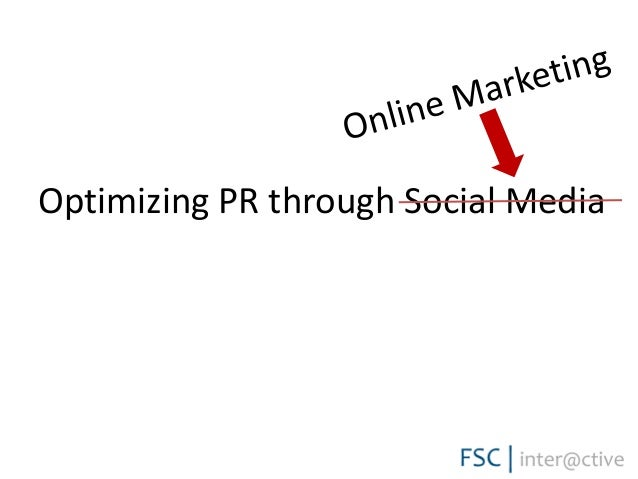 Optimizing PR through Social Media