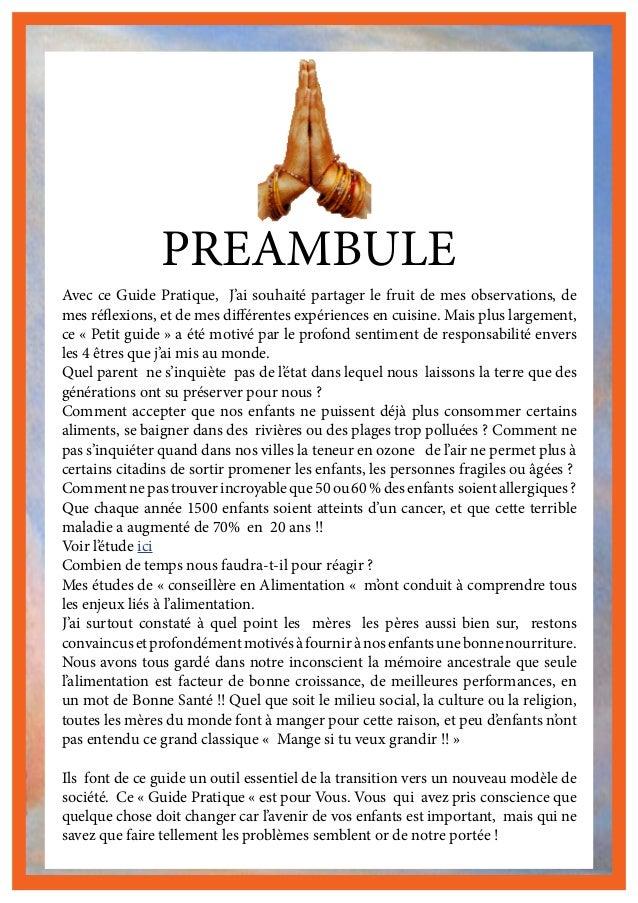 PREAMBULE Avec ce Guide Pratique, J'ai souhaité partager le fruit de mes observations, de mes réflexions, et de mes différ...