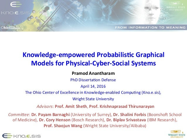 Knowledge-‐empowered  Probabilis3c  Graphical   Models  for  Physical-‐Cyber-‐Social  Systems   Pramod  ...