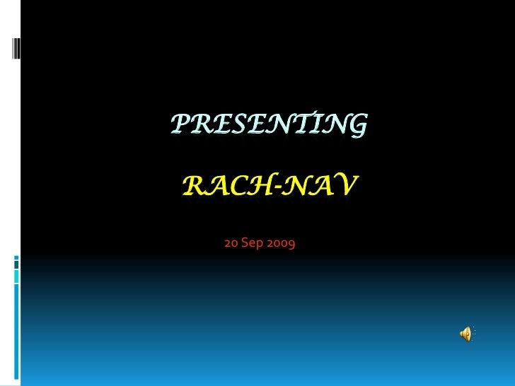 PresentingRach-nav<br />20 Sep 2009<br />