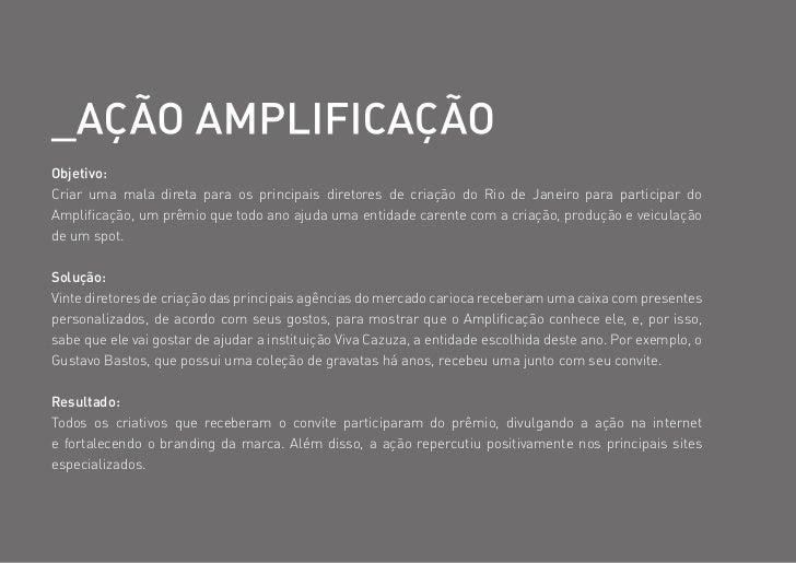 Objetivo:Criar uma mala direta para os principais diretores de criação do Rio de Janeiro para participar doAmplificação, u...
