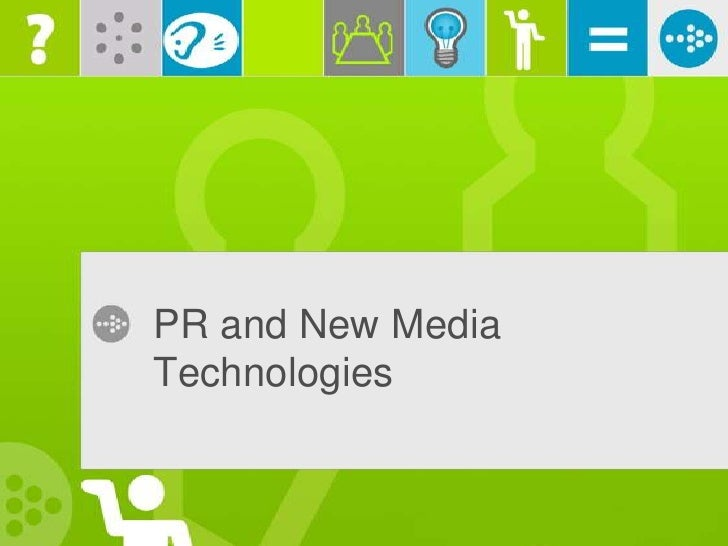 PR and New Media Technologies<br />