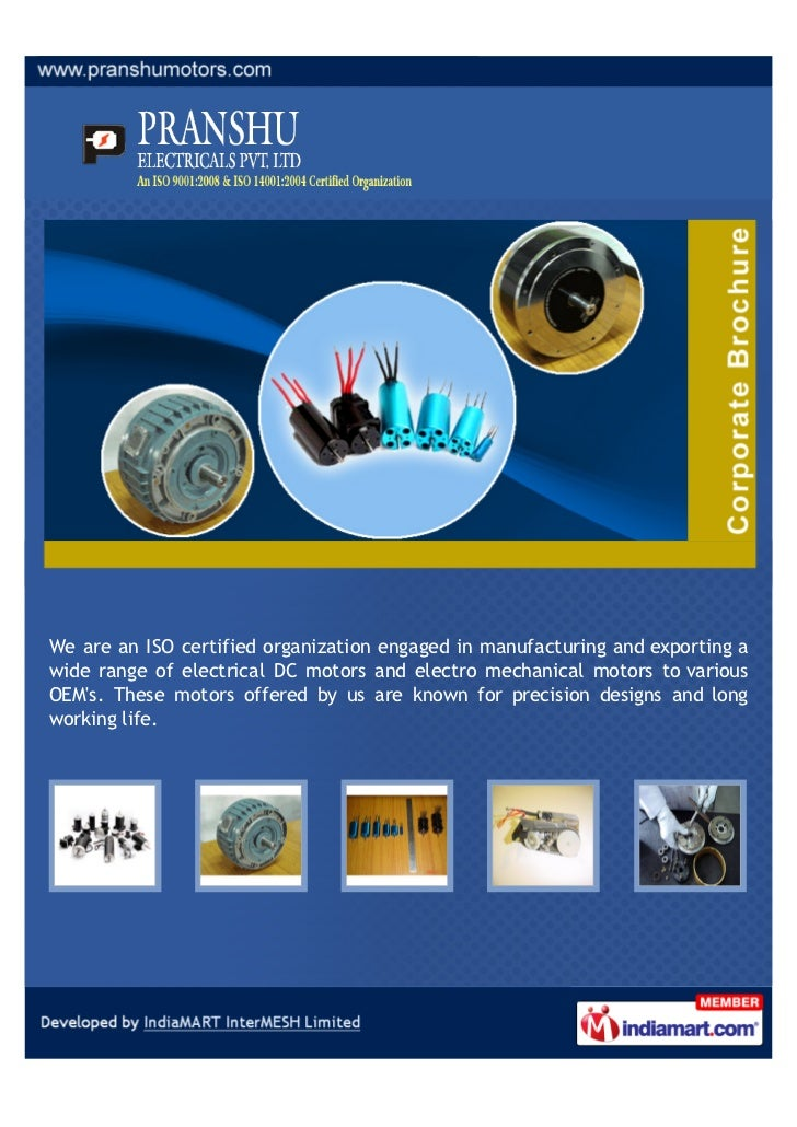 We are an ISO certified organization engaged in manufacturing and exporting awide range of electrical DC motors and electr...
