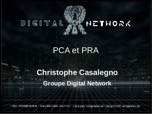 PCA et PRA Christophe Casalegno Groupe Digital Network