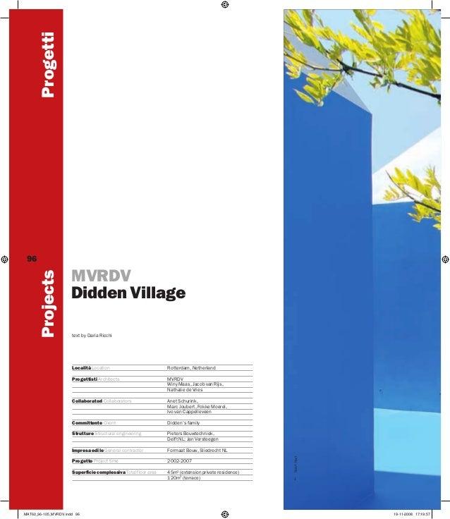 Progetti MVRDV Didden Village text by Daria Ricchi  Località Location  Rotterdam, Netherland  Progettisti Architects  MVRD...