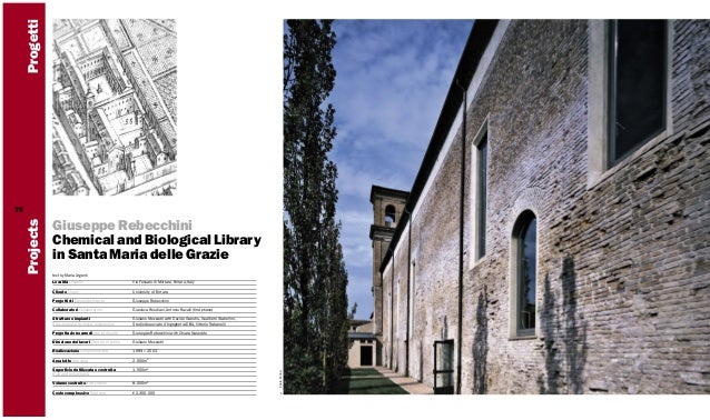 Progetti Giuseppe Rebecchini Chemical and Biological Library in Santa Maria delle Grazie text by Maria Argenti Località Lo...