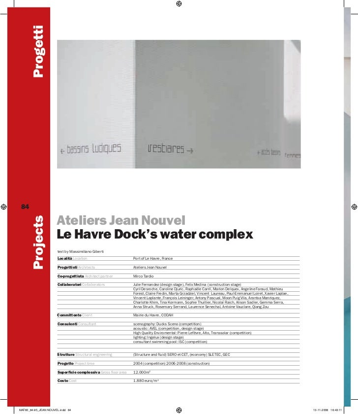 Progetti 84        Projects                      Ateliers Jean Nouvel                      Le Havre Dock's water complex  ...