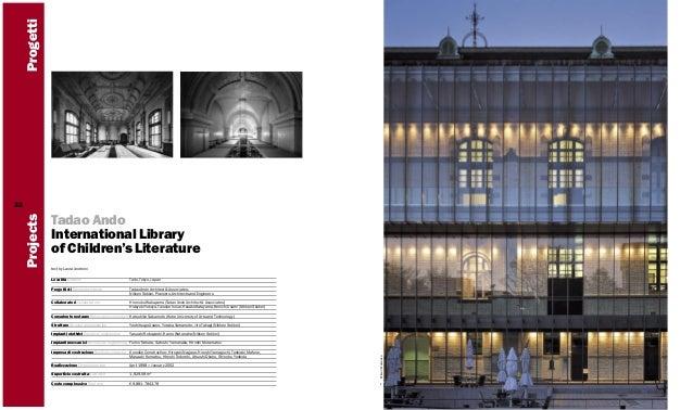 Progetti Tadao Ando International Library of Children's Literature text by Laura Andreini Località Location  Taito, Tokyo,...