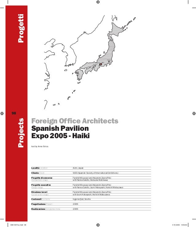Progetti Projects  98  Foreign Office Architects Spanish Pavilion Expo 2005 - Haiki text by Anna Sirica  Località Location...