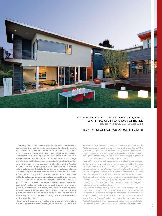 focus 1  casa futura - SAN DIEGO, USA UN PROGETTO SOSTENIBILE SUSTAINABLE DESIGN KEVIN DEFREITAS ARCHITECTS  family reside...