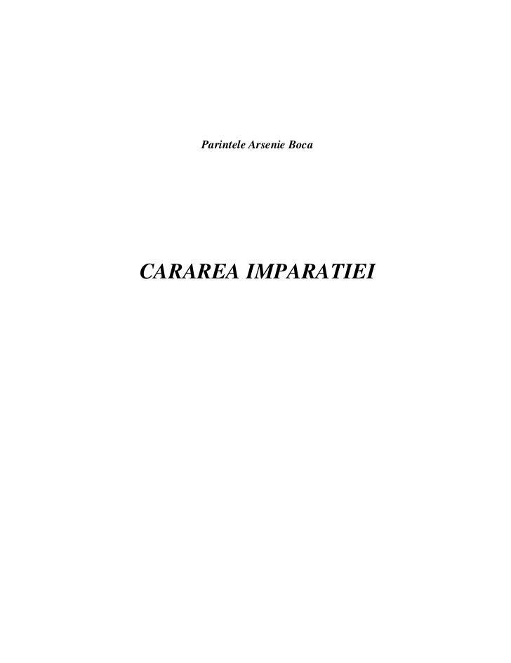 Parintele Arsenie BocaCARAREA IMPARATIEI