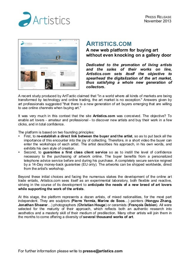 PRESS RELEASE November 2013  ARTISTICS.COM A new web platform for buying art without even knocking on a gallery door Dedic...