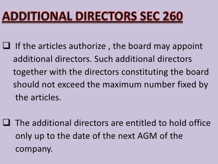 APPOINTMENT OF DIRECTORS<br /><ul><li>The first directors are usually named in the articles howeverif they are not so name...
