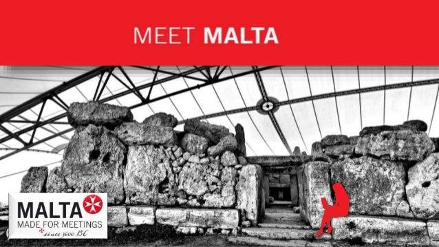 Malta: Meetings & Incentives mit Tradition Seit Jahrtausenden treffen sich auf Malta Menschen zum Austausch