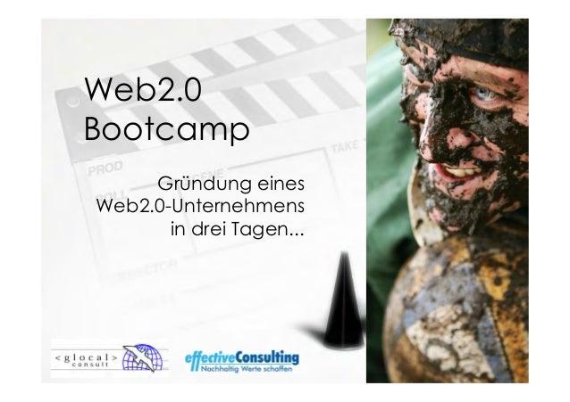 Web2.0BootcampGründung einesWeb2.0-Unternehmensin drei Tagen...