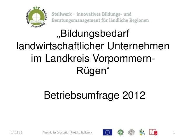 """""""Bildungsbedarf   landwirtschaftlicher Unternehmen      im Landkreis Vorpommern-                 Rügen""""           Betriebs..."""