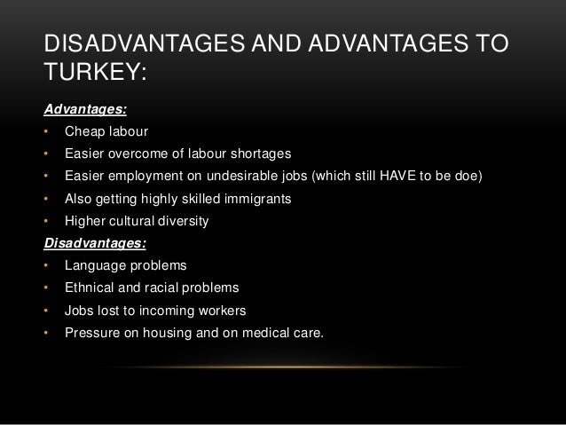 immigration advantages and disadvantages Analyse the advantages and disadvantages of the immigration to australia the increasing shift in the overseas sources of migrants from european to asia-pacific countries in its region brings with it many cultural, economic and geopolitical advantages and disadvantages for australia.
