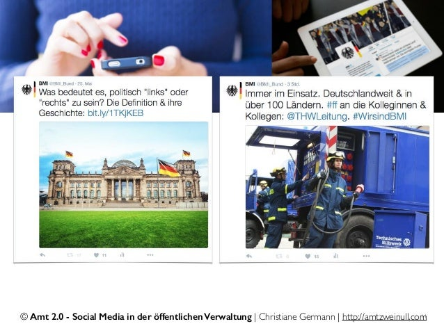 © Amt 2.0 - Social Media in der öffentlichen Verwaltung | Christiane Germann | http://amtzweinull.com11