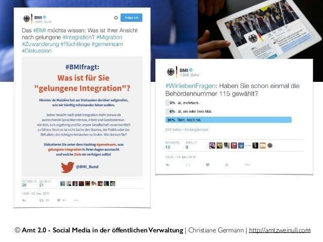 © Amt 2.0 - Social Media in der öffentlichen Verwaltung | Christiane Germann | http://amtzweinull.com12