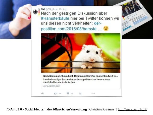 © Amt 2.0 - Social Media in der öffentlichen Verwaltung | Christiane Germann | http://amtzweinull.com14