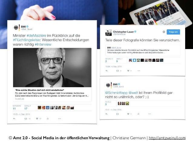 © Amt 2.0 - Social Media in der öffentlichen Verwaltung | Christiane Germann | http://amtzweinull.com16