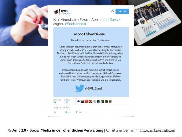 © Amt 2.0 - Social Media in der öffentlichen Verwaltung | Christiane Germann | http://amtzweinull.com17