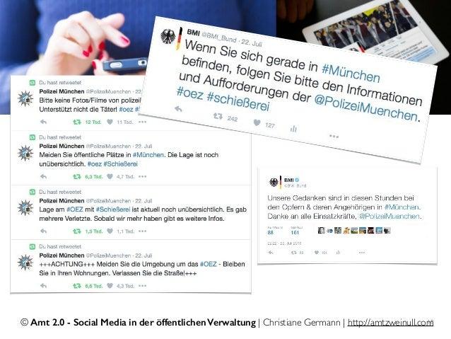 © Amt 2.0 - Social Media in der öffentlichen Verwaltung | Christiane Germann | http://amtzweinull.com18