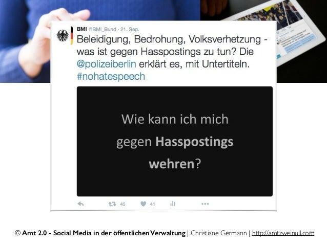 © Amt 2.0 - Social Media in der öffentlichen Verwaltung | Christiane Germann | http://amtzweinull.com23