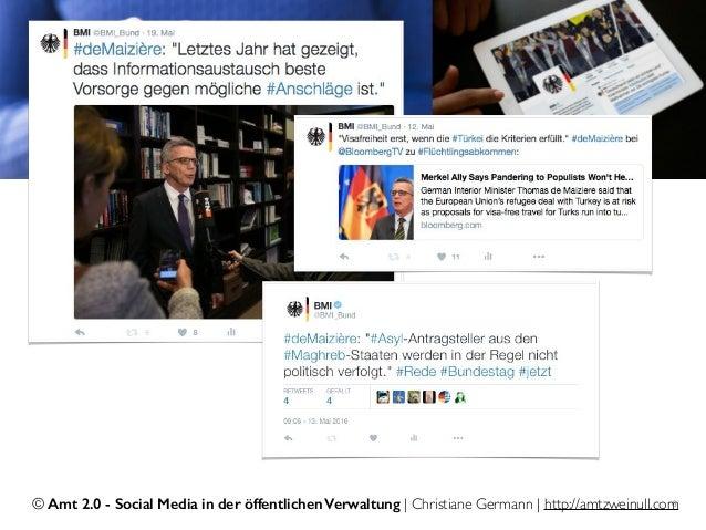© Amt 2.0 - Social Media in der öffentlichen Verwaltung | Christiane Germann | http://amtzweinull.com6