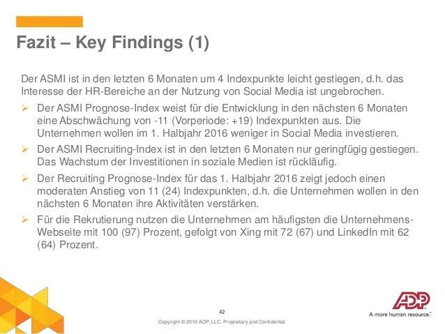42 Der ASMI ist in den letzten 6 Monaten um 4 Indexpunkte leicht gestiegen, d.h. das Interesse der HR-Bereiche an der Nutz...