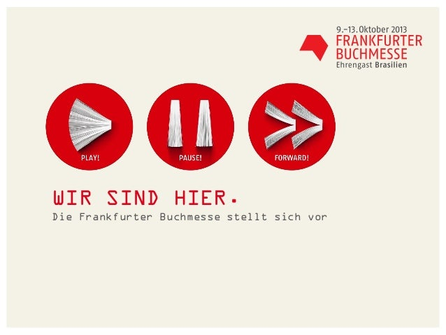 Master-Untertitelformat bearbeitenMastertextformat bearbeitenWIR SIND HIER.Die Frankfurter Buchmesse stellt sich vor