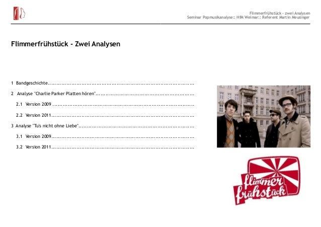 Flimmerfrühstück - zwei Analysen Seminar Popmusikanalyse:: HfM Weimar:: Referent Martin Meusinger  Flimmerfrühstück - Zwei...