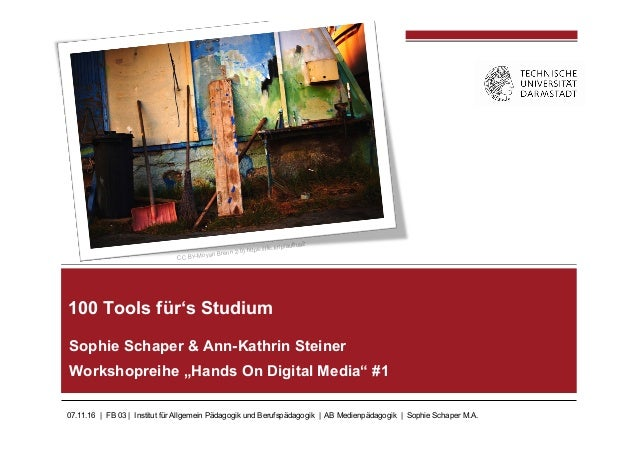 07.11.16 | FB 03 | Institut für Allgemein Pädagogik und Berufspädagogik | AB Medienpädagogik | Sophie Schaper M.A. Sophie ...