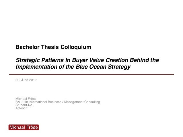prsentation kolloquium bachelorarbeit beispiel bachelor thesis colloquium strategic patterns in buyer value creation behind the implementation of the - Kolloquium Prasentation Beispiel