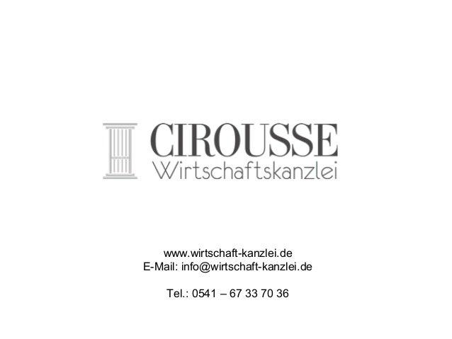 www.wirtschaft-kanzlei.de E-Mail: info@wirtschaft-kanzlei.de Tel.: 0541 – 67 33 70 36
