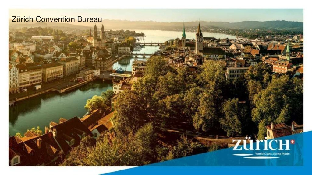 Zürich Convention Bureau - Zürich Tourism - MICE Presentation
