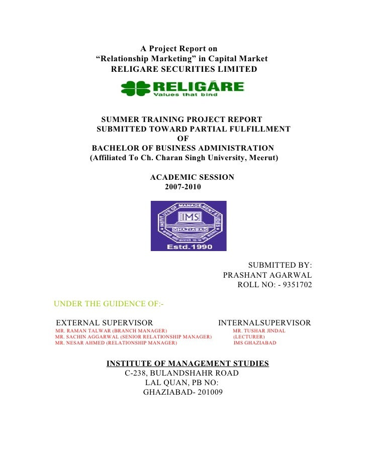 """A Project Report on             """"Relationship Marketing"""" in Capital Market                RELIGARE SECURITIES LIMITED     ..."""