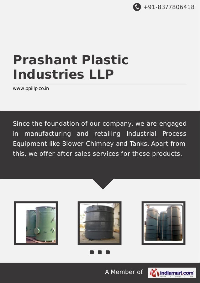 +91-8377806418  Prashant Plastic Industries LLP www.ppillp.co.in  Since the foundation of our company, we are engaged in m...