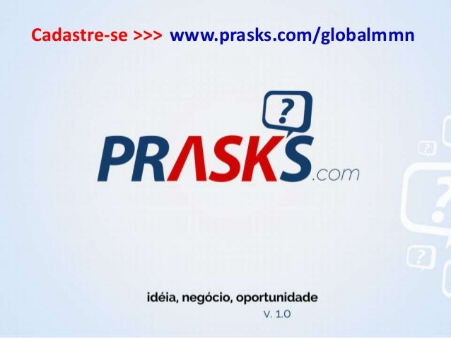 www.prasks.com/globalmmnCadastre-se >>>