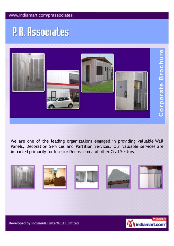 We are one of the leading organizations engaged in providing valuable WallPanels, Decoration Services and Partition Servic...