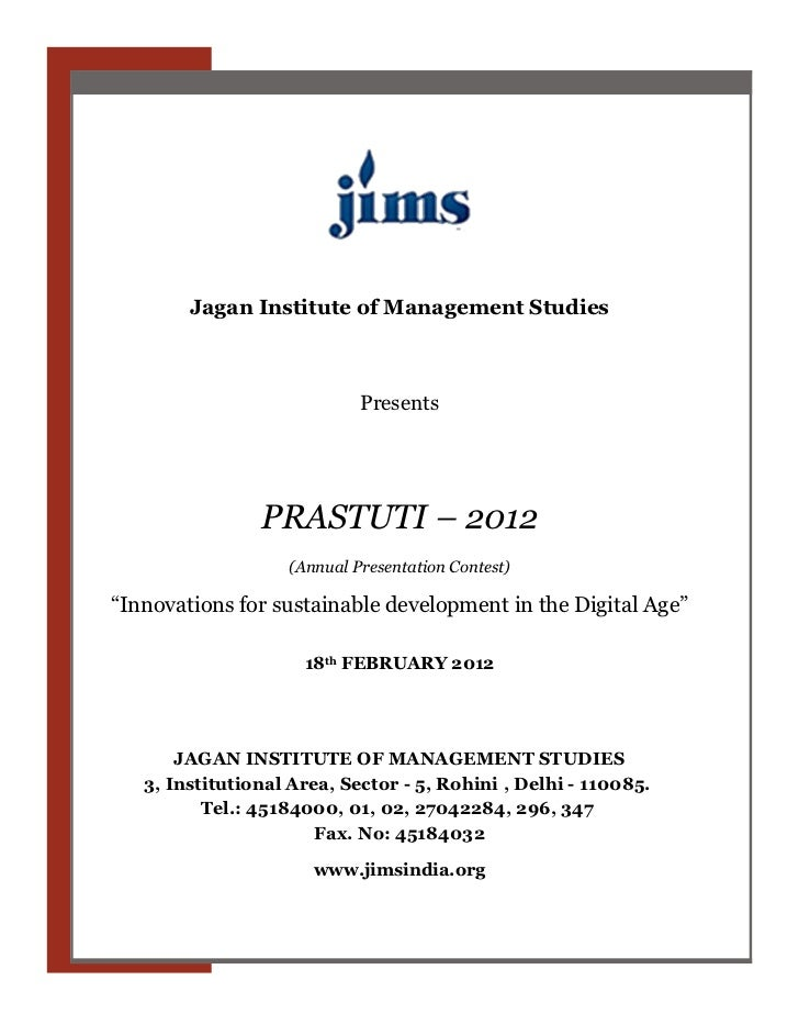Jagan Institute of Management Studies                            Presents                PRASTUTI – 2012                  ...