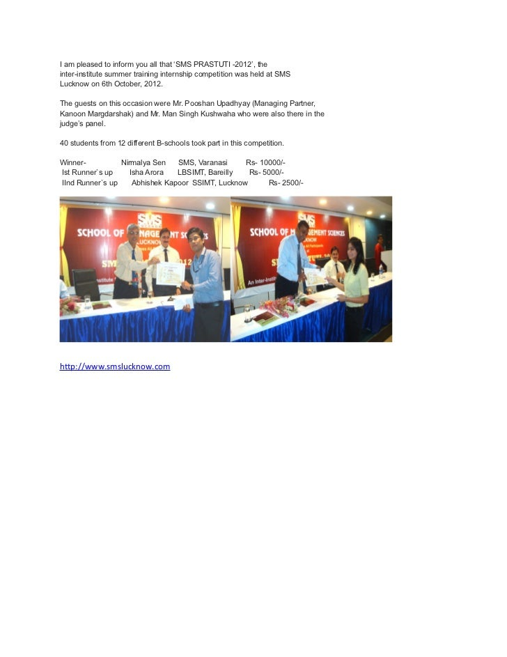 I am pleased to inform you all that 'SMS PRASTUTI -2012', theinter-institute summer training internship competition was he...