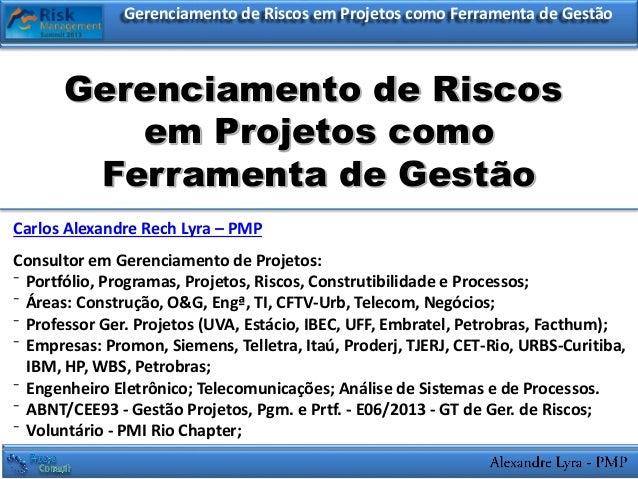Gerenciamento de Riscos em Projetos como Ferramenta de GestãoGerenciamento de Riscosem Projetos como Ferramenta de Gestão ...