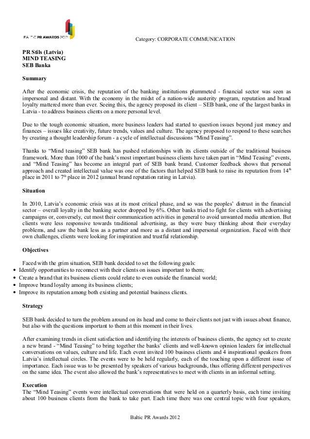 Category: CORPORATE COMMUNICATION     PR Stils (Latvia)     MIND TEASING     SEB Banka     Summary     After the economic ...