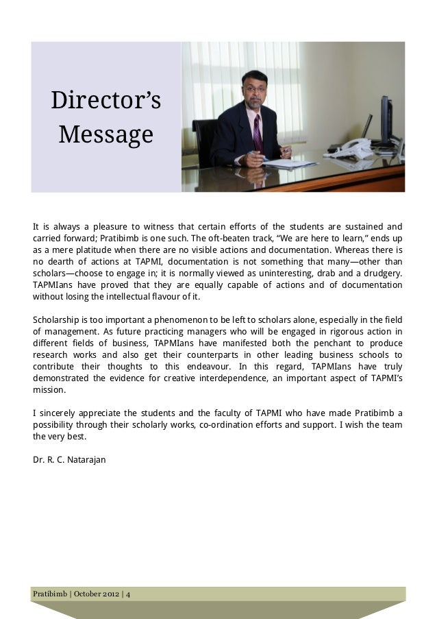 Director's     MessageIt is always a pleasure to witness that certain efforts of the students are sustained andcarried for...