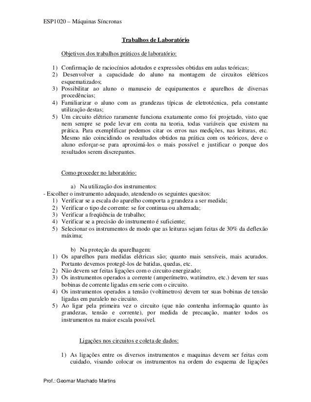 ESP1020 – Máquinas Síncronas Trabalhos de Laboratório Objetivos dos trabalhos práticos de laboratório: 1) Confirmação de r...