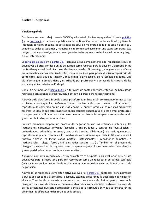 Práctica 3 – Sérgio Leal Versión española Continuando con el trabajo de esta MOOC que he estado haciendo y que describí en...