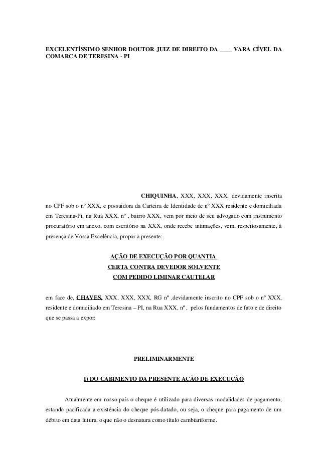 EXCELENTÍSSIMO SENHOR DOUTOR JUIZ DE DIREITO DA ____ VARA CÍVEL DA COMARCA DE TERESINA - PI CHIQUINHA, XXX, XXX, XXX, devi...