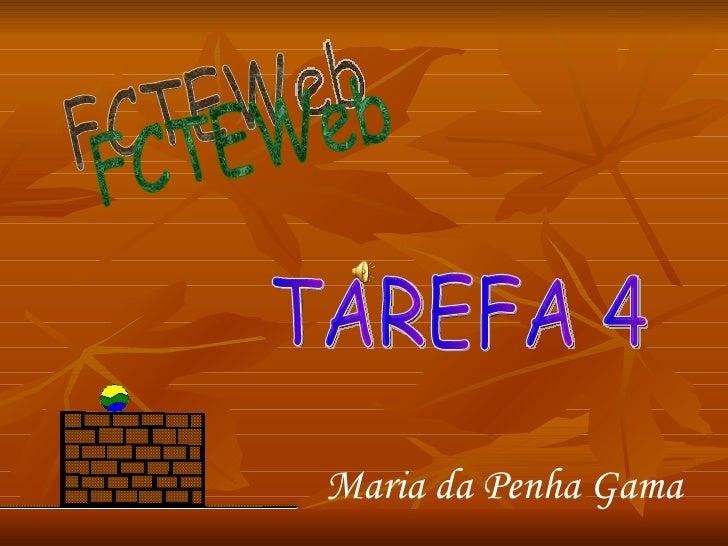 FCTEWeb Maria da Penha Gama TAREFA 4